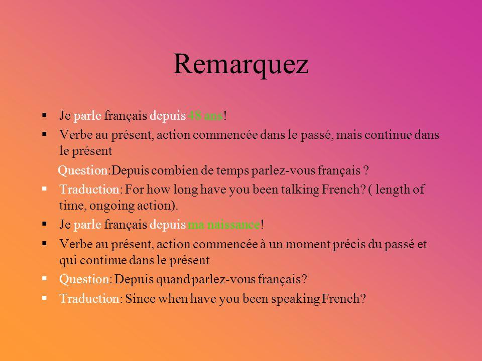Remarquez Je parle français depuis 48 ans!