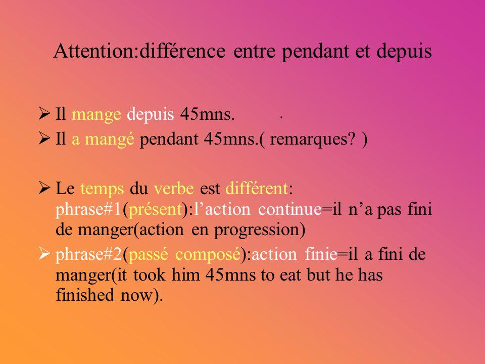 Attention:différence entre pendant et depuis