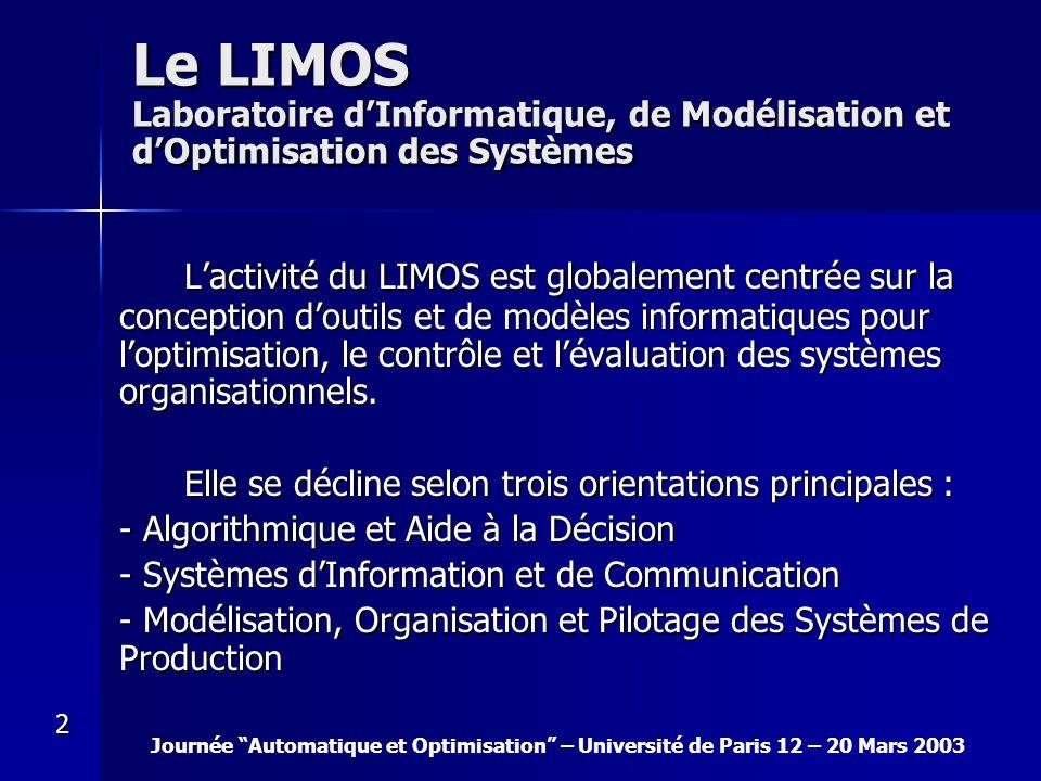 Le LIMOS Laboratoire d'Informatique, de Modélisation et d'Optimisation des Systèmes