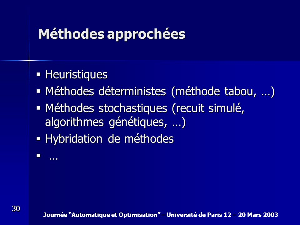 Méthodes approchées Heuristiques
