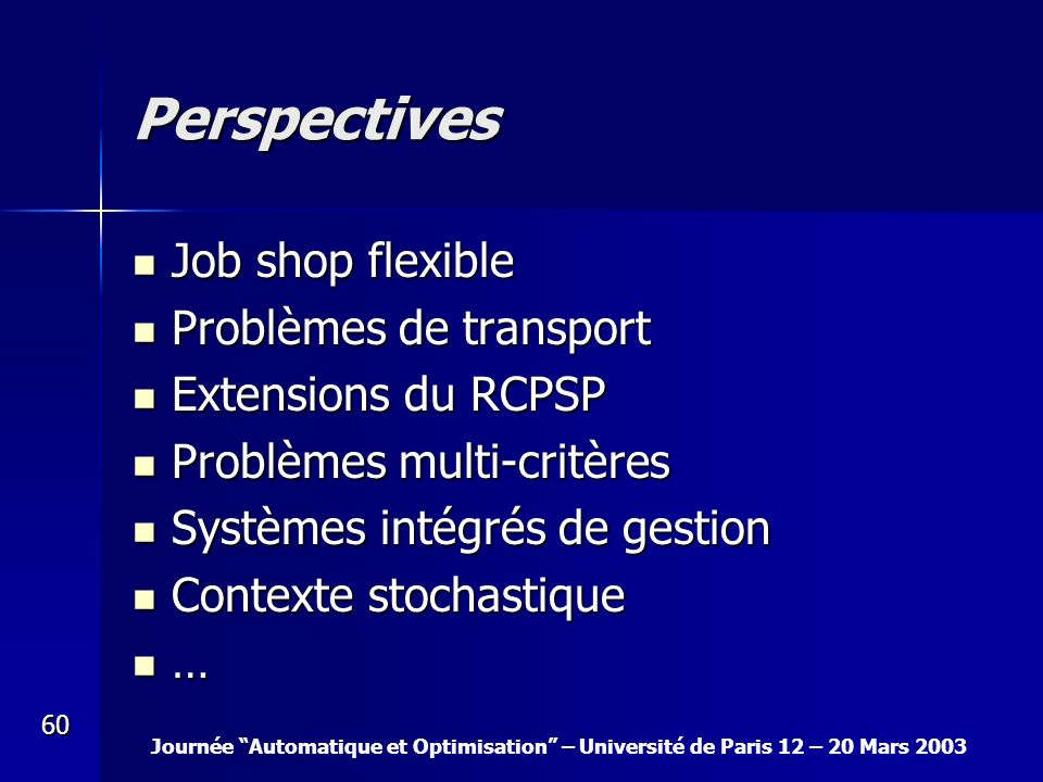 Perspectives Job shop flexible Problèmes de transport