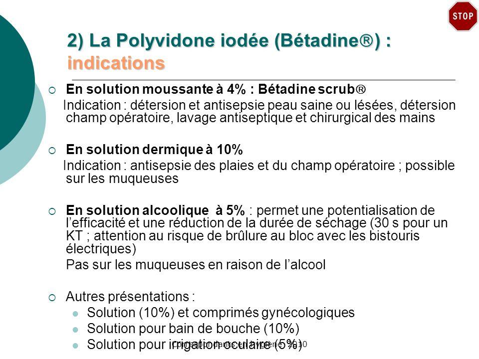 2) La Polyvidone iodée (Bétadine) : indications