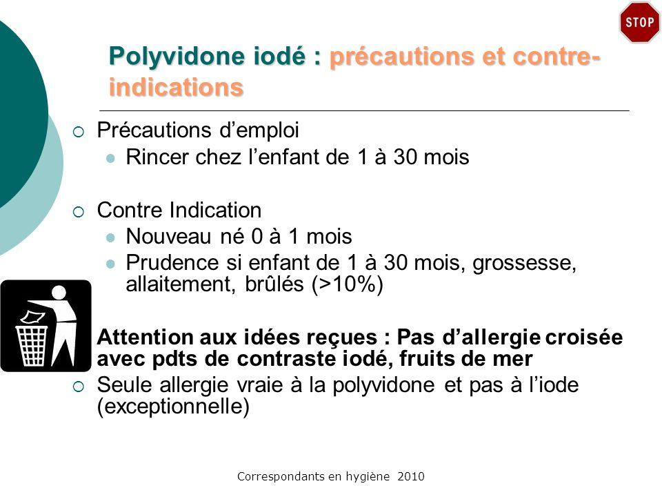 Polyvidone iodé : précautions et contre-indications