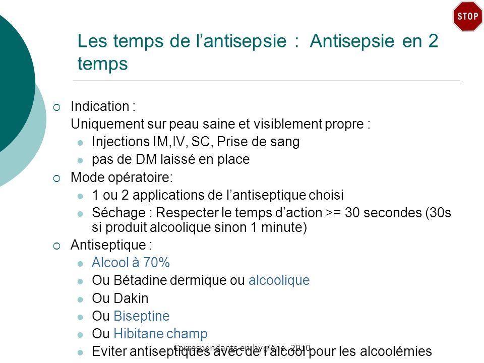 Les temps de l'antisepsie : Antisepsie en 2 temps