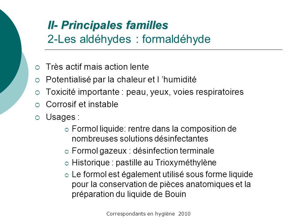 II- Principales familles 2-Les aldéhydes : formaldéhyde
