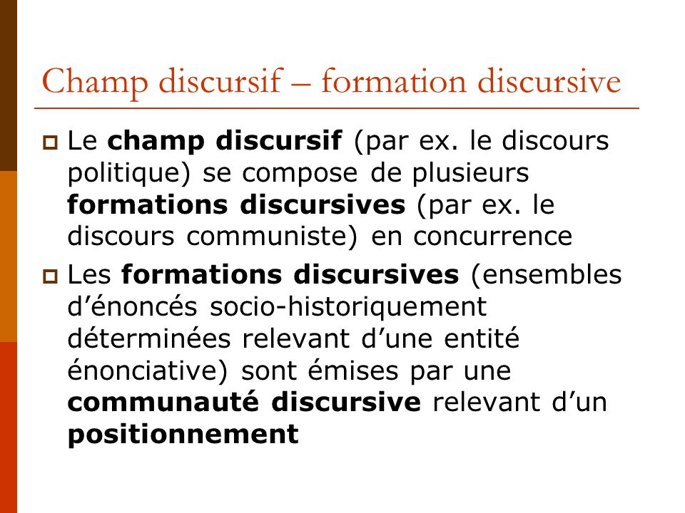 Champ discursif – formation discursive