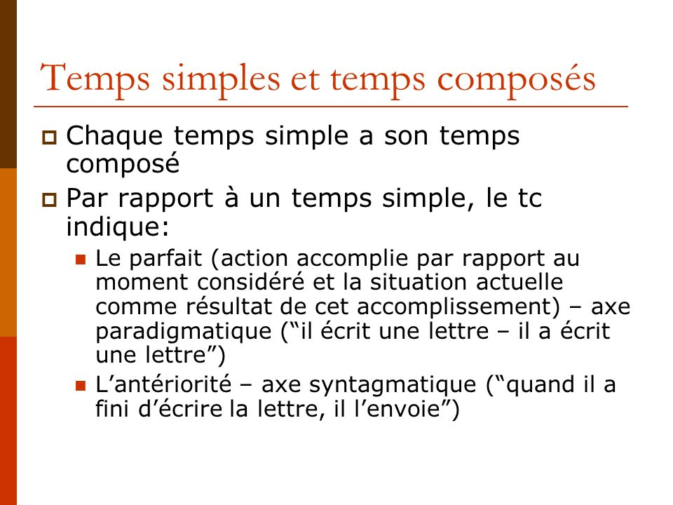 Temps simples et temps composés