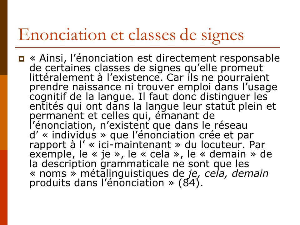 Enonciation et classes de signes