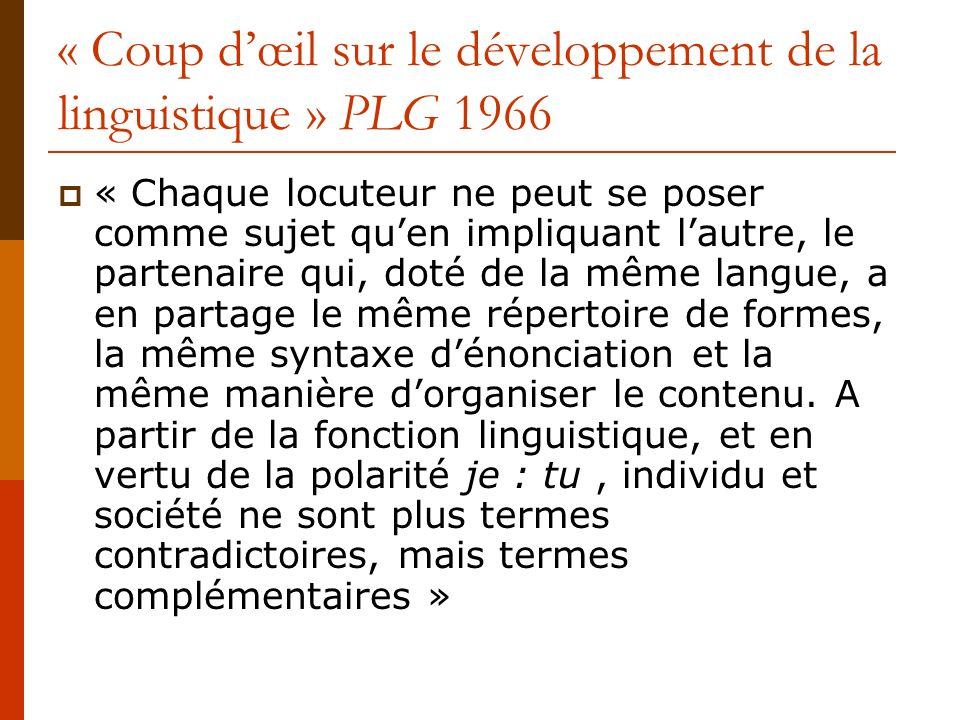 « Coup d'œil sur le développement de la linguistique » PLG 1966