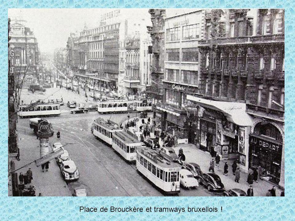 Place de Brouckère et tramways bruxellois !