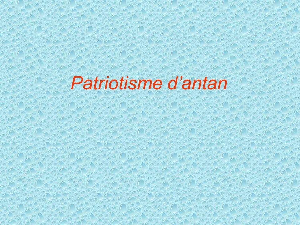 Patriotisme d'antan