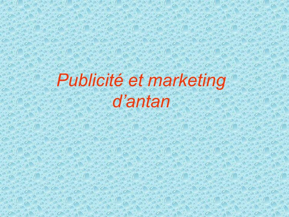 Publicité et marketing d'antan