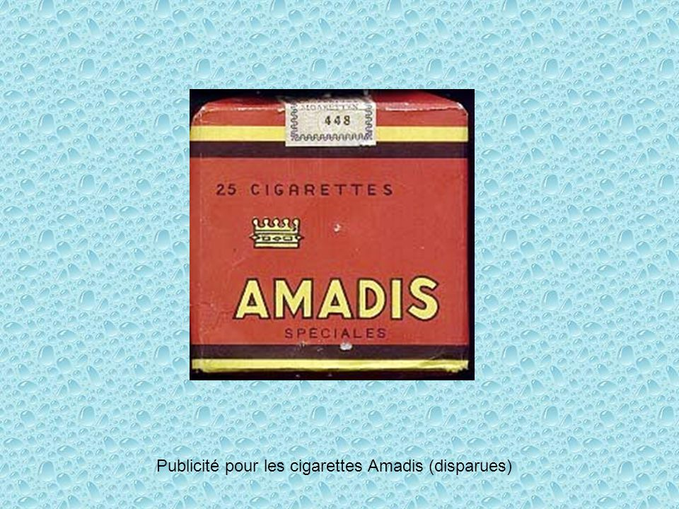 Publicité pour les cigarettes Amadis (disparues)