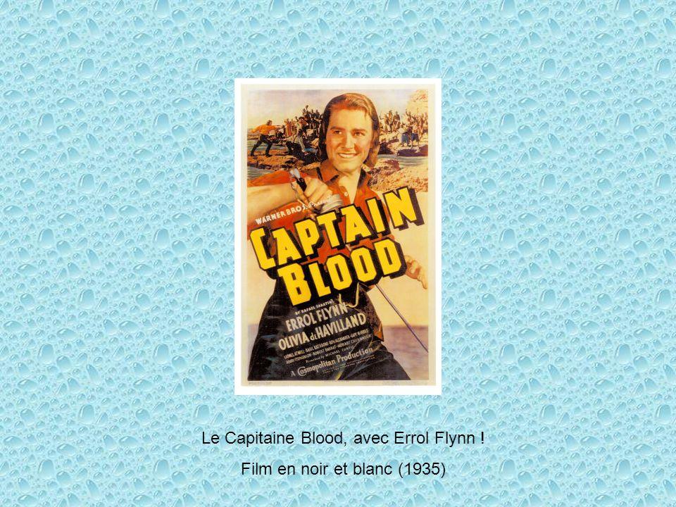 Le Capitaine Blood, avec Errol Flynn !