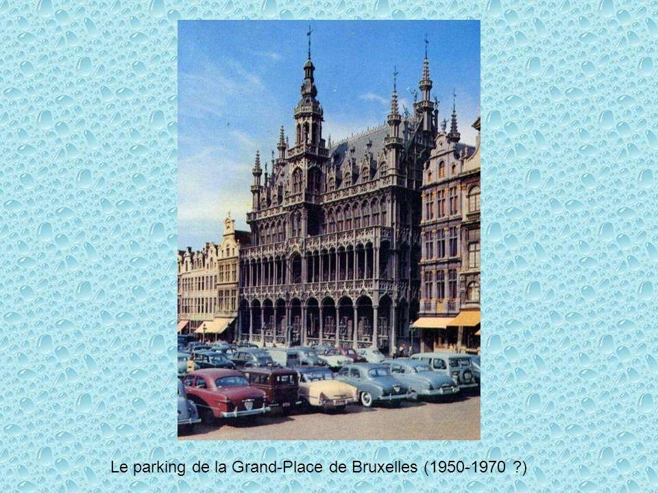 Le parking de la Grand-Place de Bruxelles (1950-1970 )