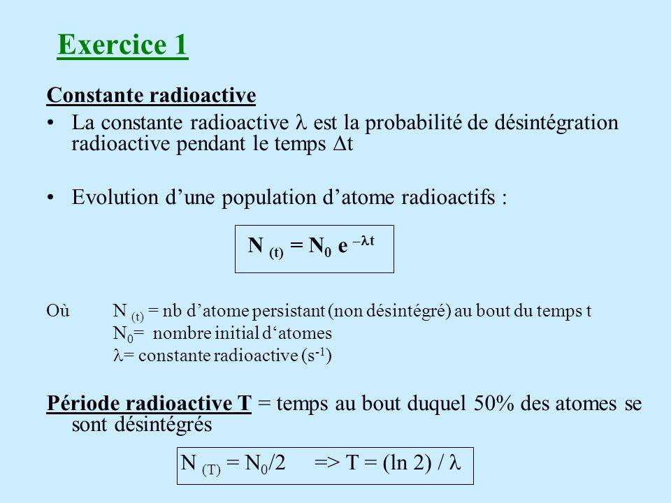 Exercice 1 Constante radioactive