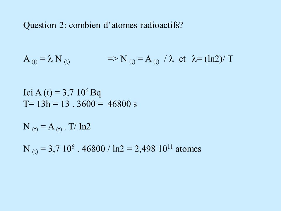 Question 2: combien d'atomes radioactifs