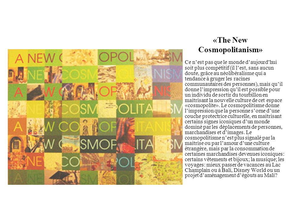 «The New Cosmopolitanism»