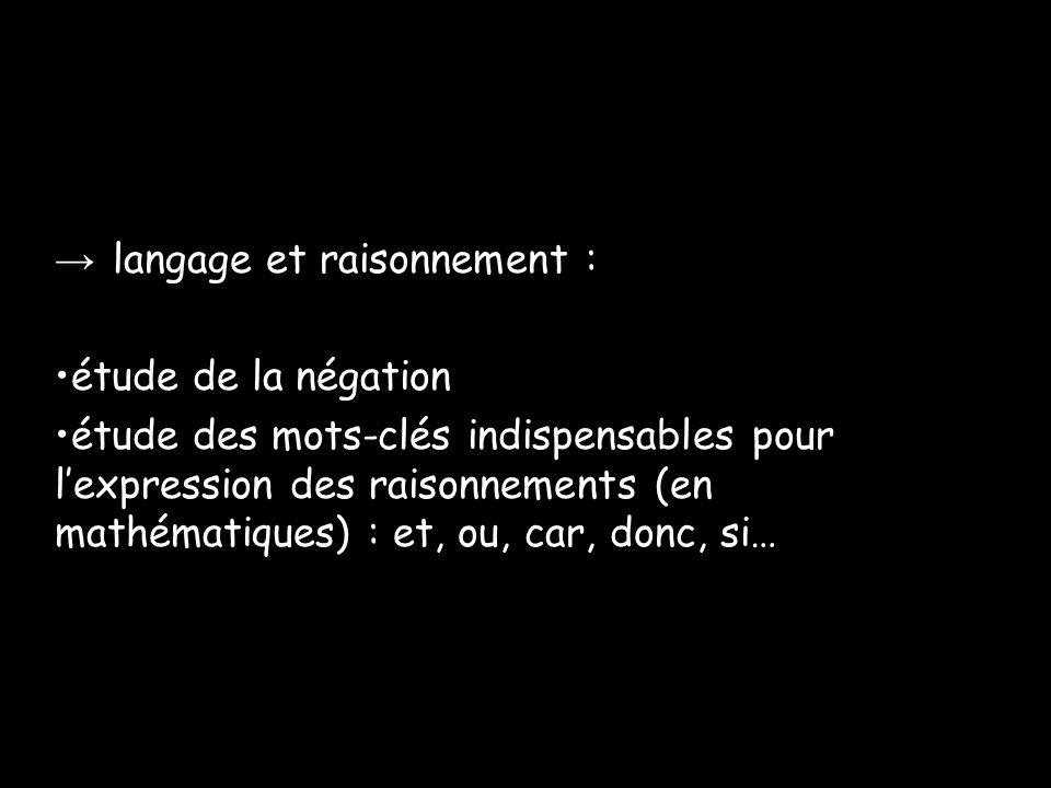 → langage et raisonnement :