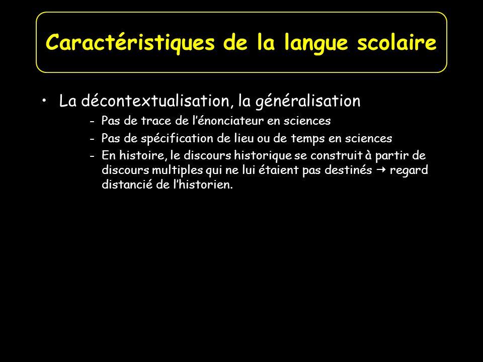 Caractéristiques de la langue scolaire