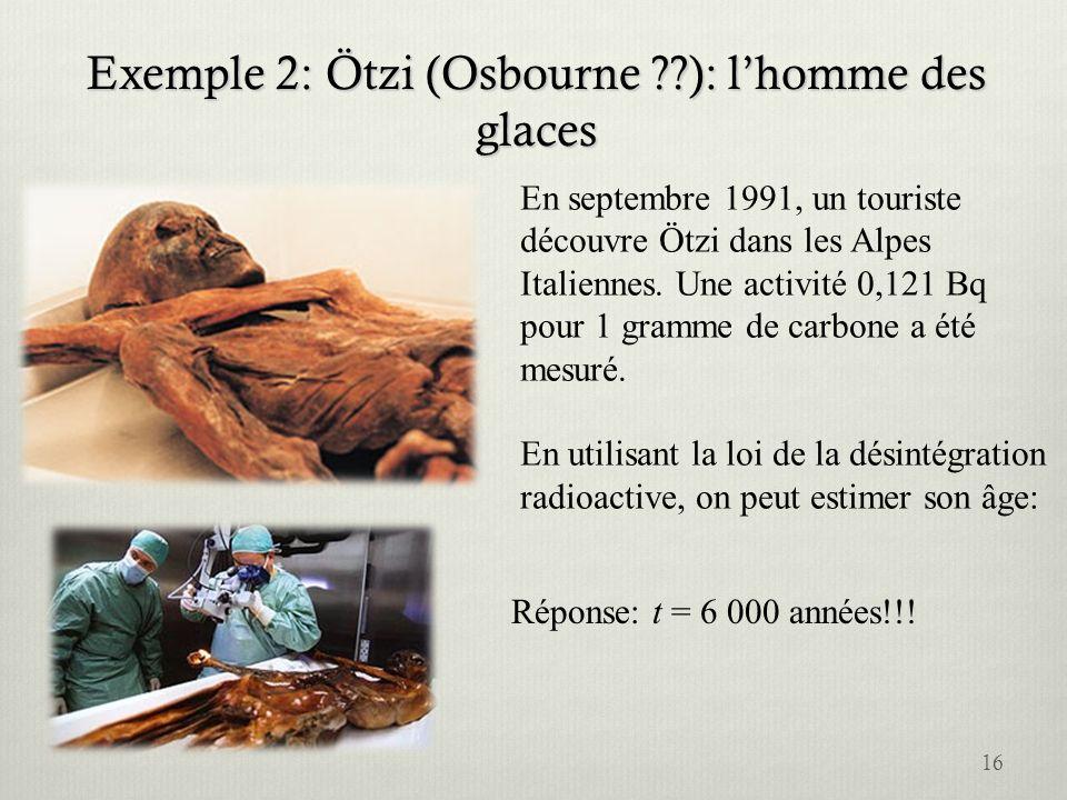 Exemple 2: Ötzi (Osbourne ): l'homme des glaces