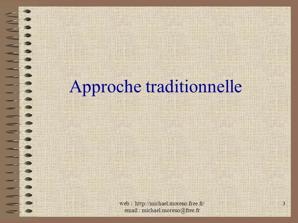 Approche traditionnelle