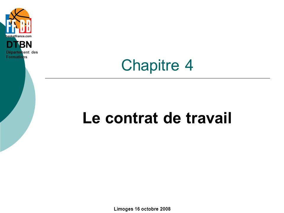 Chapitre 4 Le contrat de travail Limoges 16 octobre 2008