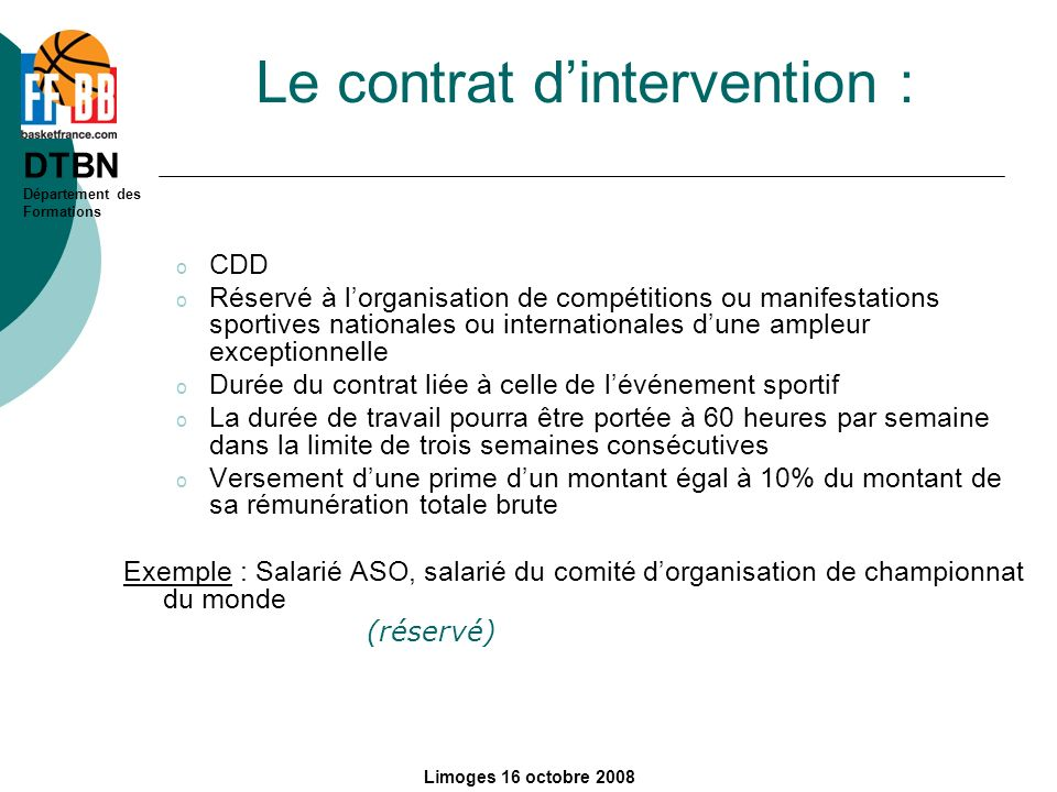 Le contrat d'intervention :