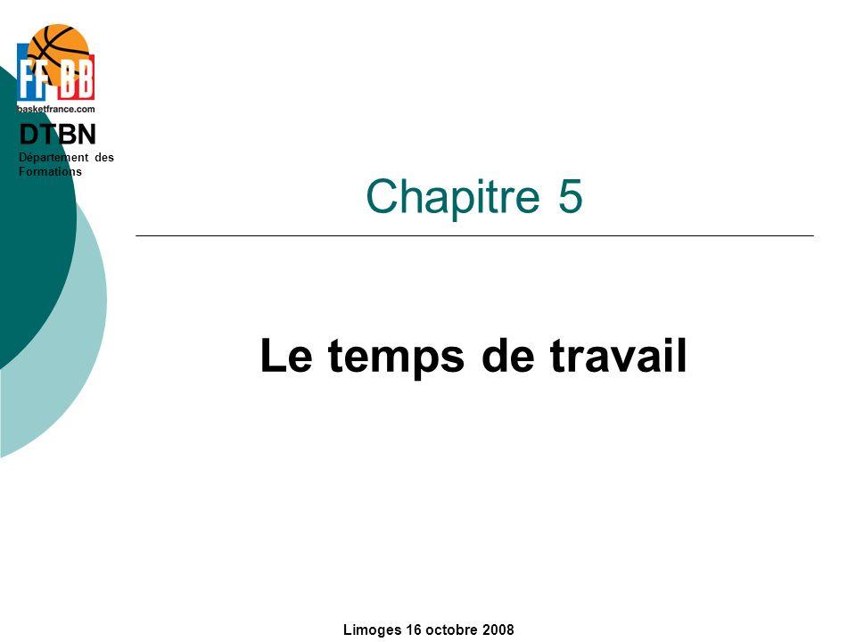 Chapitre 5 Le temps de travail Limoges 16 octobre 2008