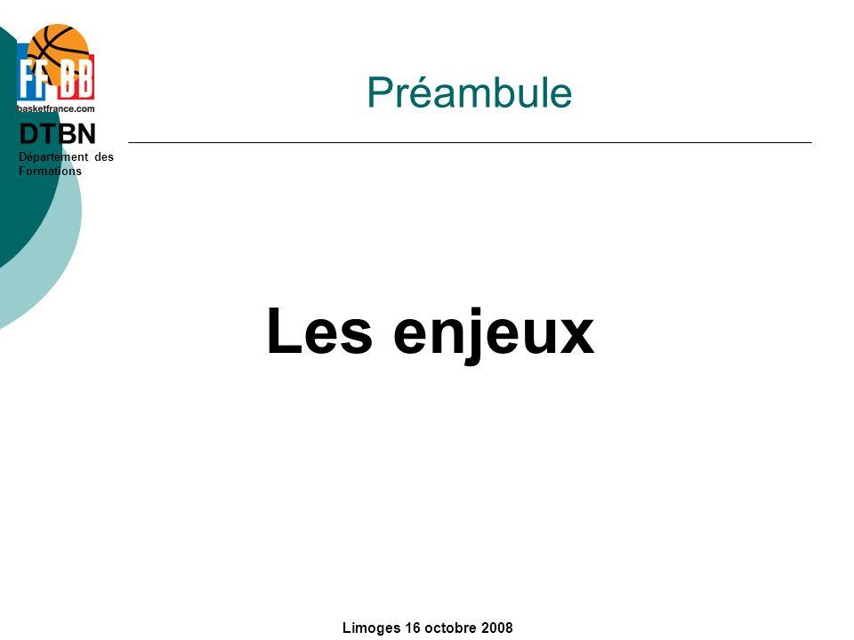 Préambule Les enjeux Limoges 16 octobre 2008
