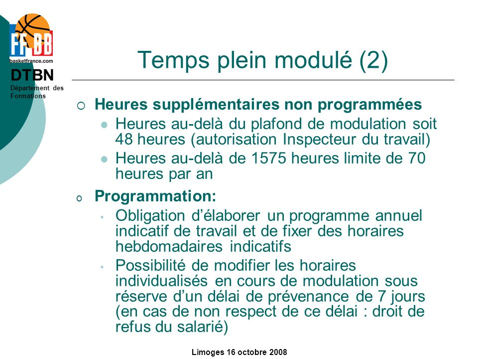 Temps plein modulé (2) Heures supplémentaires non programmées