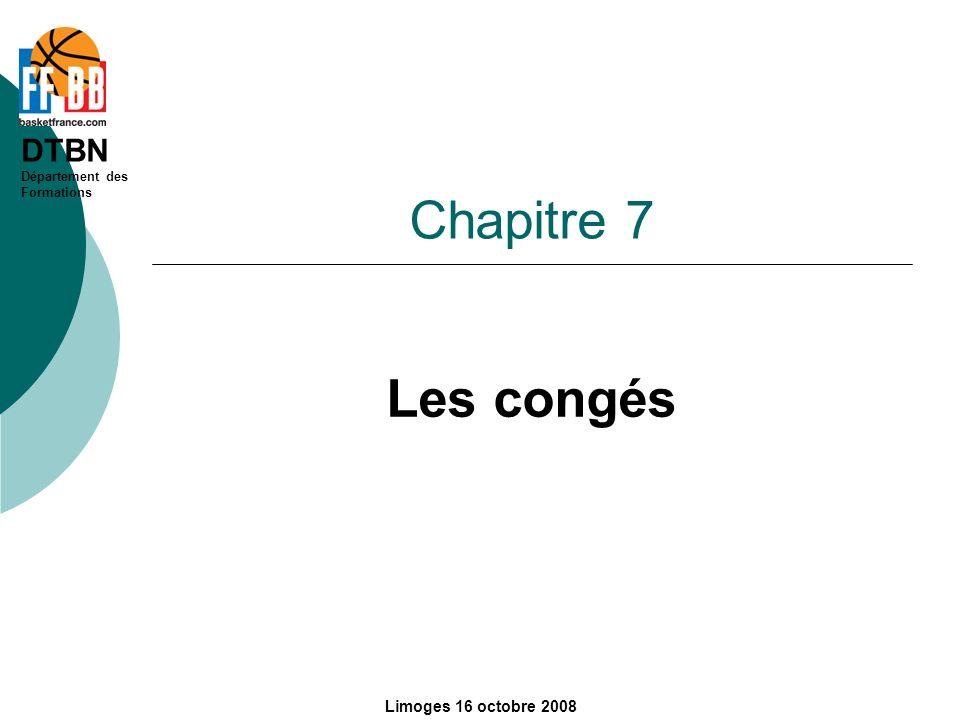 Chapitre 7 Les congés Limoges 16 octobre 2008