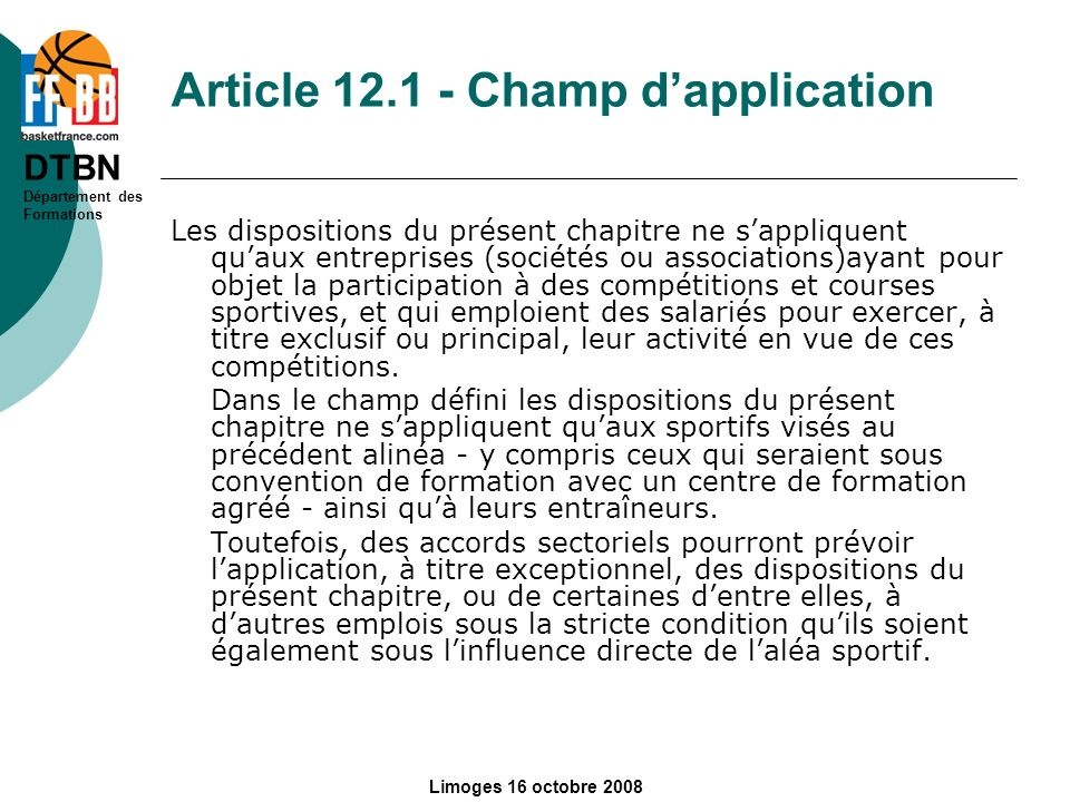 Article 12.1 - Champ d'application