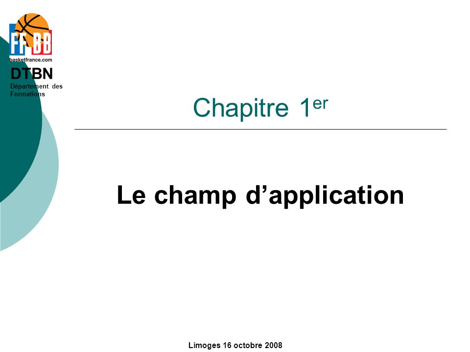Le champ d'application