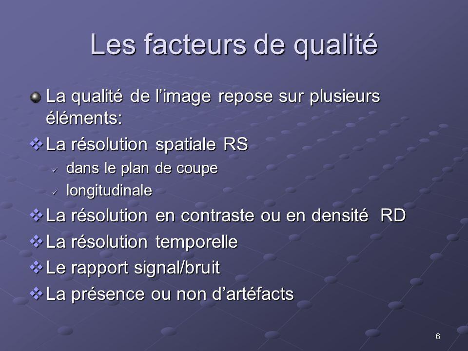 Les facteurs de qualité