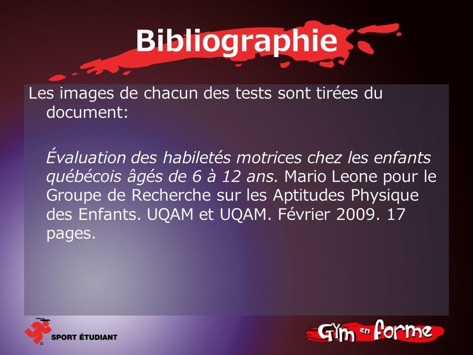 Bibliographie Les images de chacun des tests sont tirées du document:
