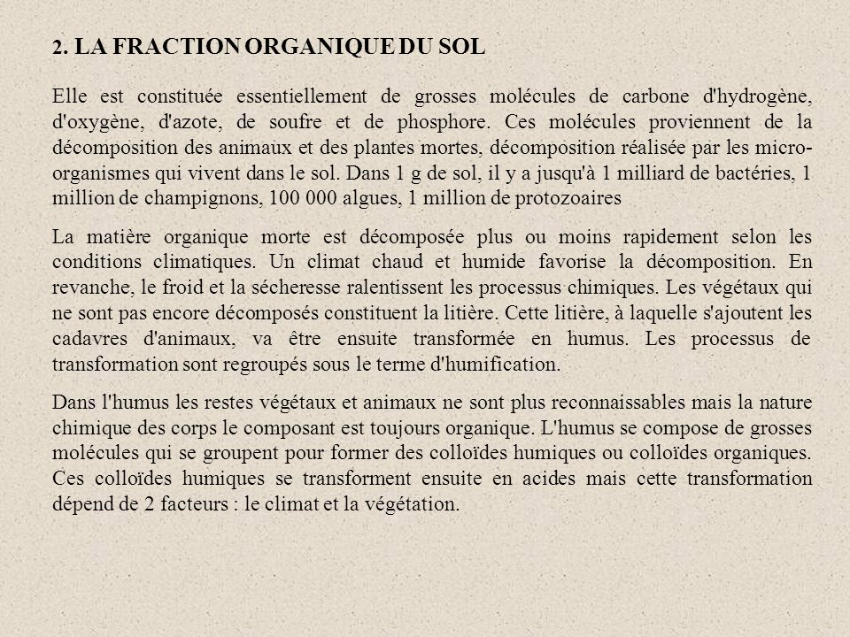 2. LA FRACTION ORGANIQUE DU SOL