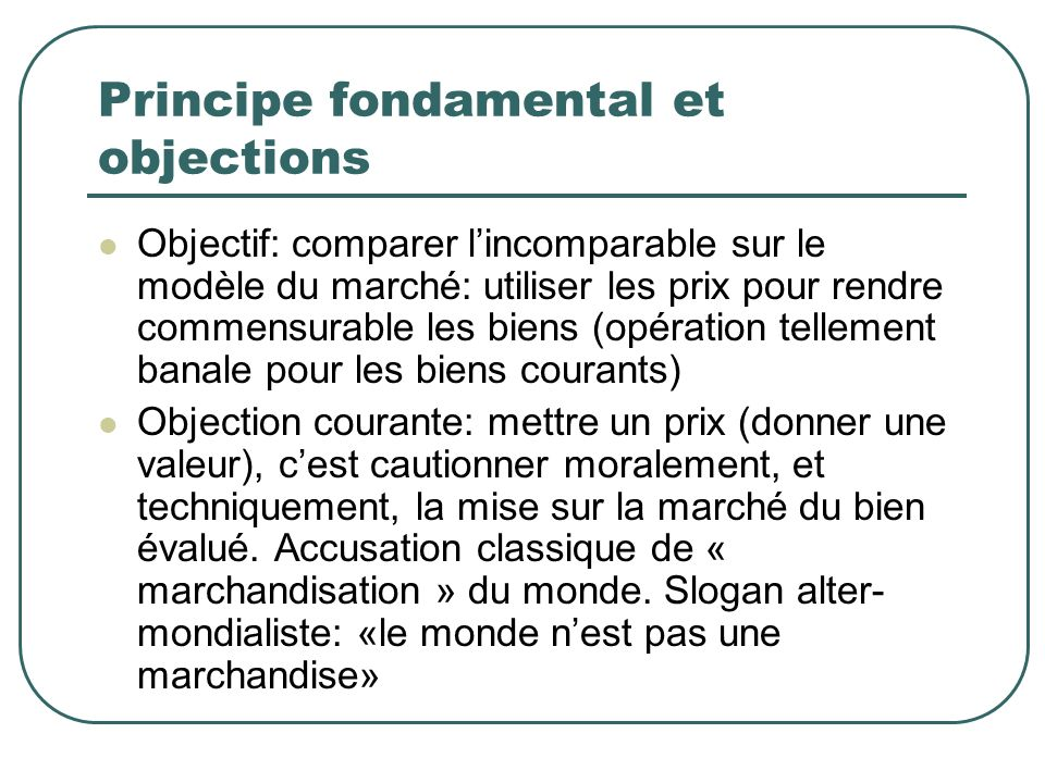 Principe fondamental et objections