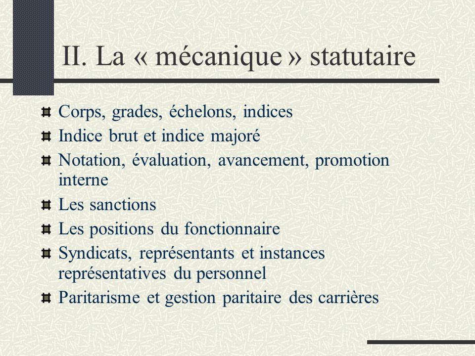II. La « mécanique » statutaire