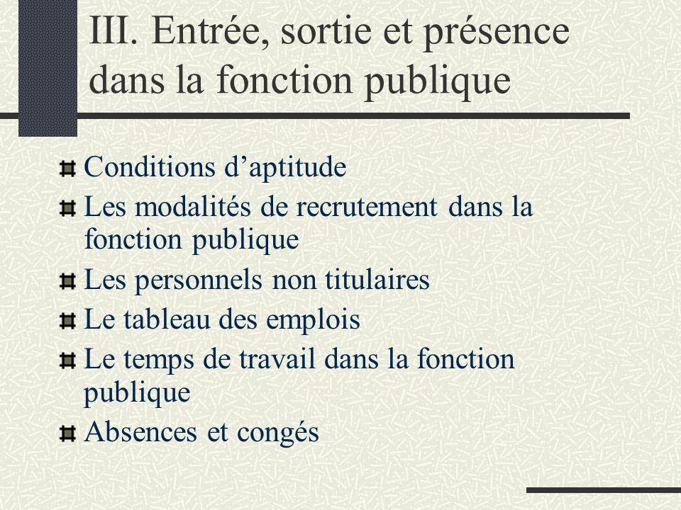 III. Entrée, sortie et présence dans la fonction publique