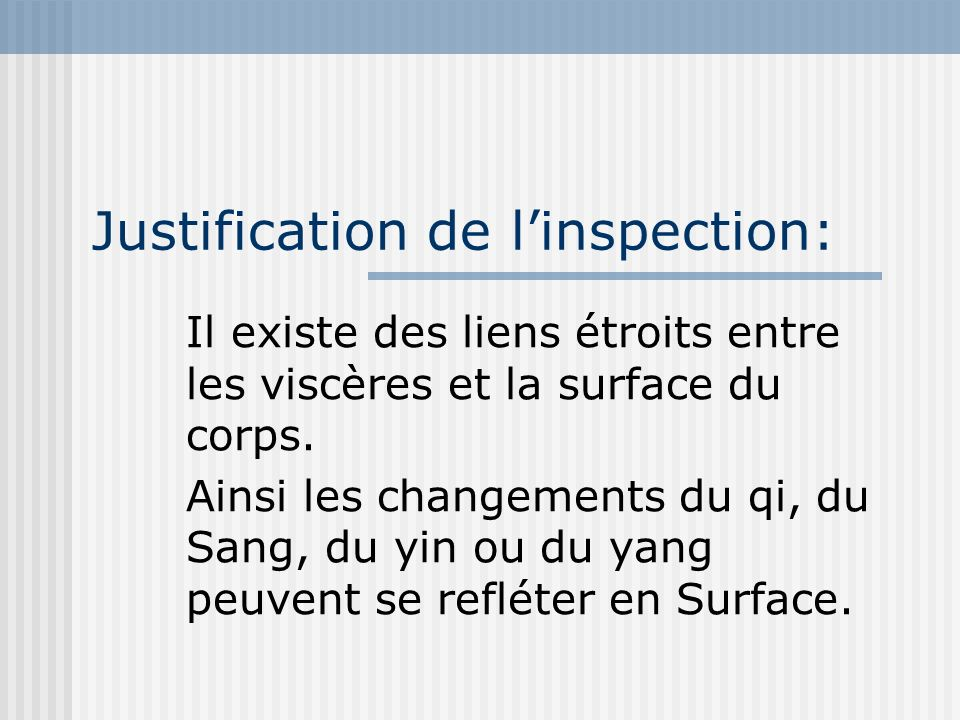 Justification de l'inspection:
