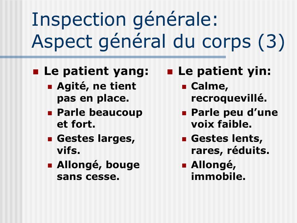 Inspection générale: Aspect général du corps (3)