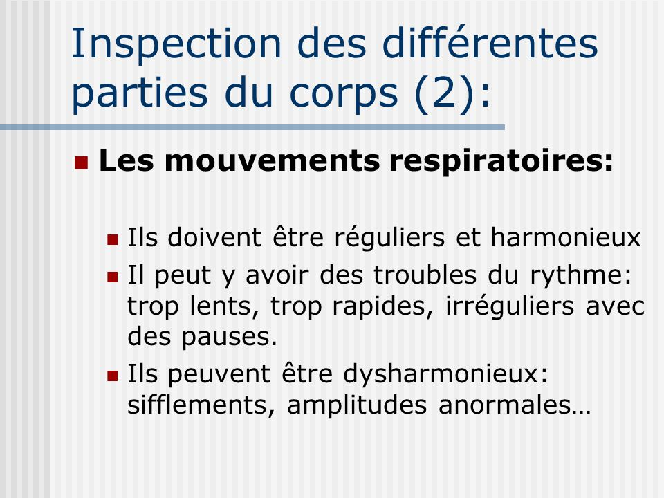 Inspection des différentes parties du corps (2):