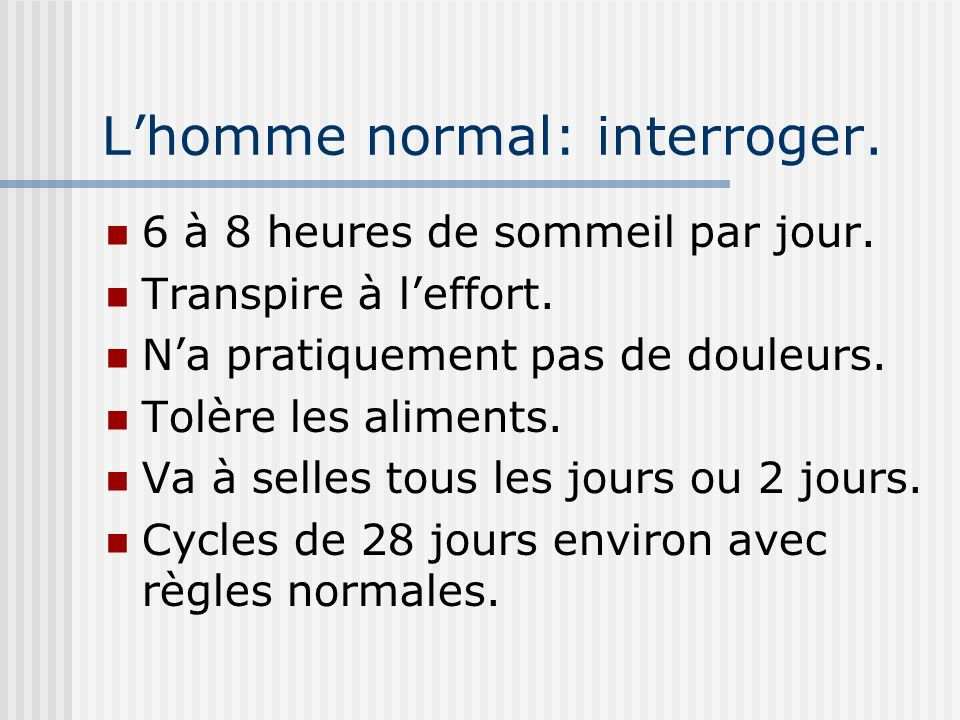 L'homme normal: interroger.