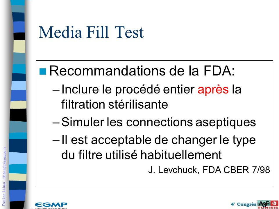 Media Fill Test Recommandations de la FDA: