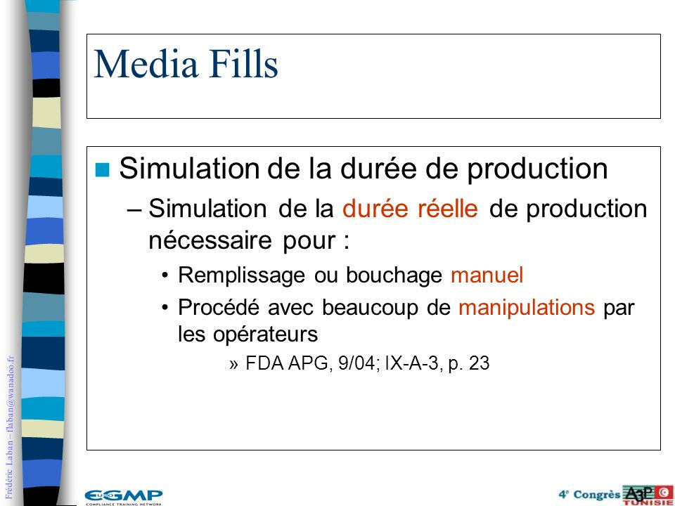 Media Fills Simulation de la durée de production