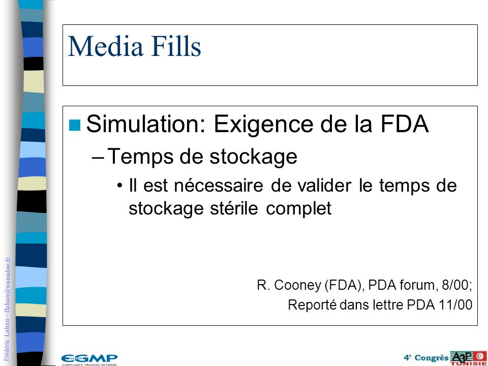 Media Fills Simulation: Exigence de la FDA Temps de stockage