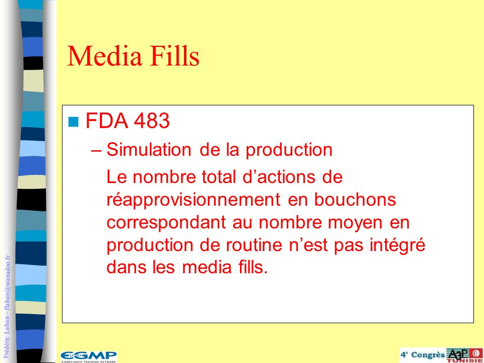 Media Fills FDA 483 Simulation de la production