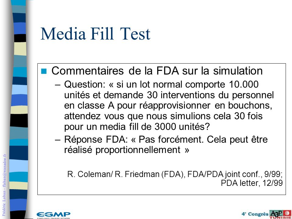 Media Fill Test Commentaires de la FDA sur la simulation