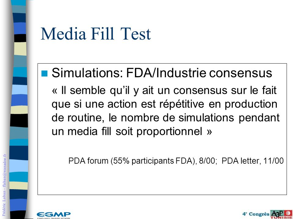 Media Fill Test Simulations: FDA/Industrie consensus